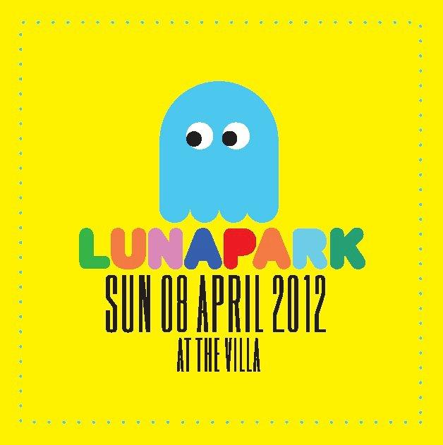 Luna Park @ At The Villa Lunapark3a